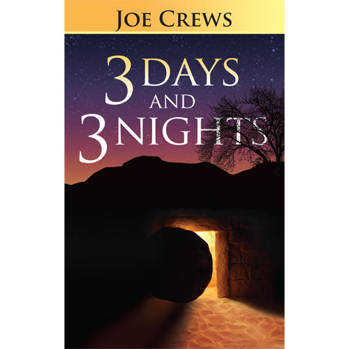 Three Days And Three Nights (PB) by Joe Crews