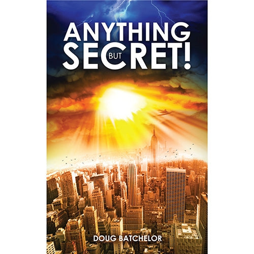Anything But Secret (PB) by Doug Batchelor
