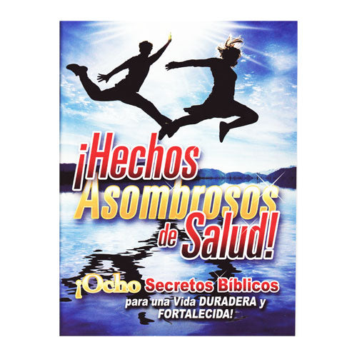 Hechos Asombrosos de Salud! Revista (Amazing Health Facts Magazine - Spanish) by Amazing Facts