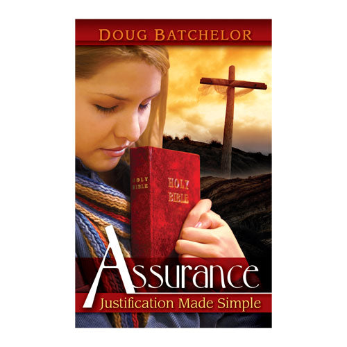 Assurance: Justification Made Simple (PB) by Doug Batchelor
