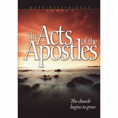 Acts of the Apostles (ASI Version) by Ellen White