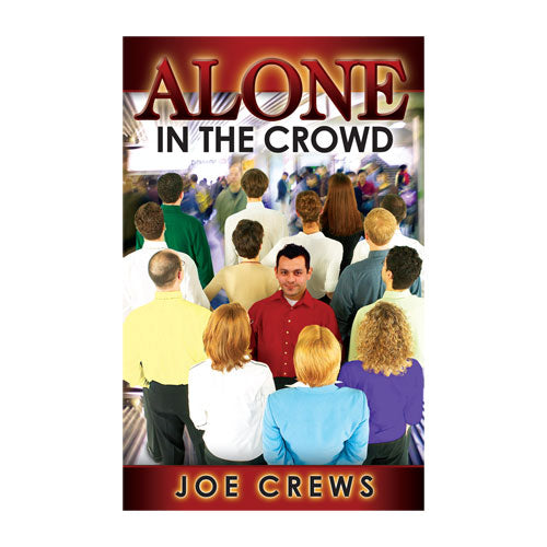 Alone in The Crowd (PB) by Joe Crews