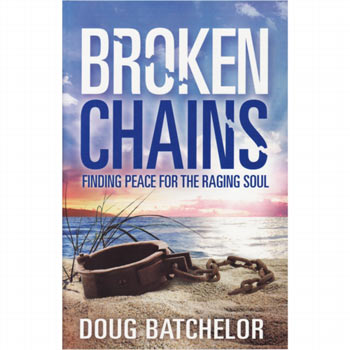 Broken Chains (Revised) by Doug Batchelor