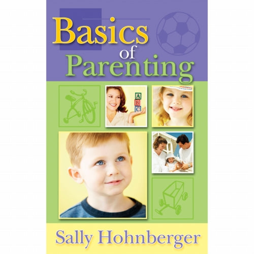 Basics of Parenting (PB) by Sally Hohnberger
