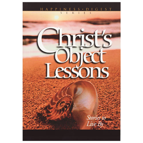 Christ's Object Lessons (ASI Version) by Ellen White