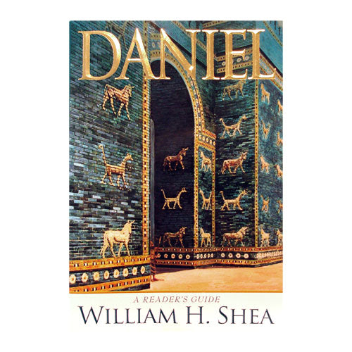 Daniel: A Reader's Guide by William H. Shea