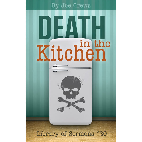 Death in The Kitchen (PB) by Joe Crews