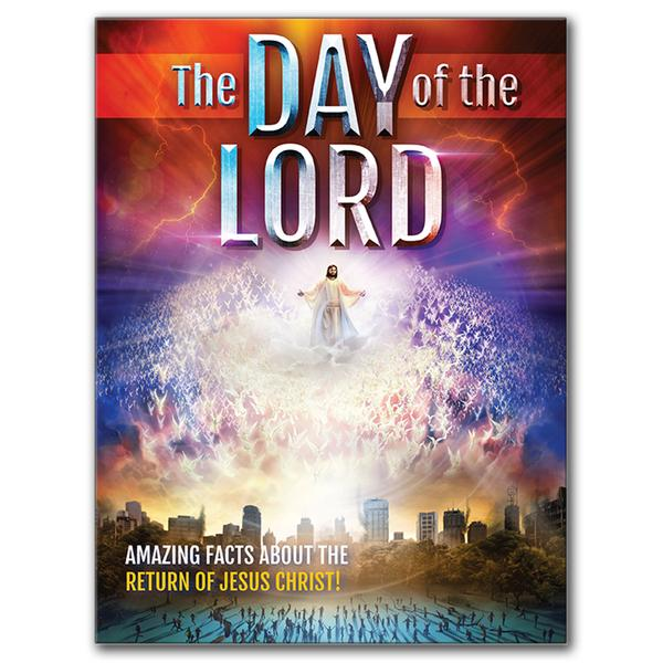 The Day of the Lord Magazine by Amazing Facts