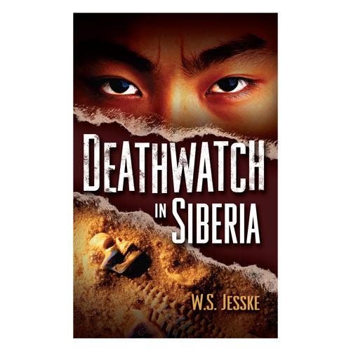 Deathwatch in Siberia (PB) by W.S. Jesske