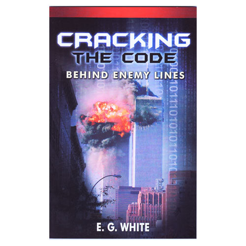 Cracking the Code: Behind Enemy Lines by Ellen White Remnant Pub