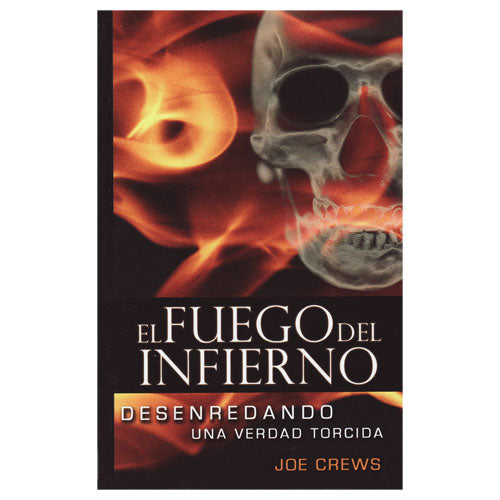 El Fuego del Infierno (PB) by Joe Crews