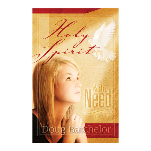 Holy Spirit: The Need (PB) by Doug Batchelor