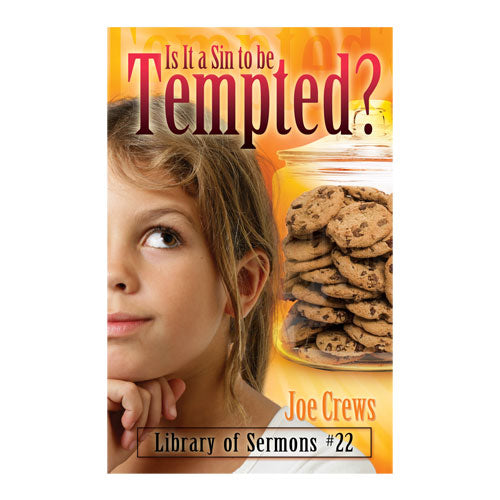 Is It a Sin to Be Tempted? (PB) by Joe Crews