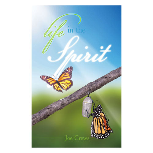 Life in the Spirit (PB) by Joe Crews