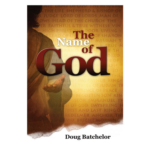 The Name of God (PB) by Doug Batchelor