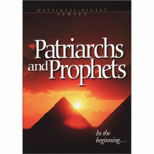 Patriarchs and Prophets (ASI Version) by Ellen White
