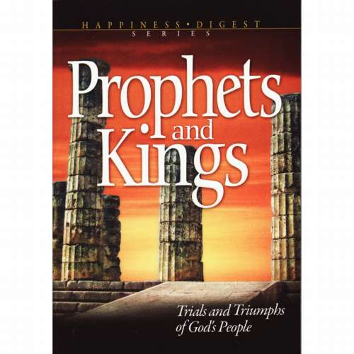 Prophets and Kings (ASI Version) by Ellen White