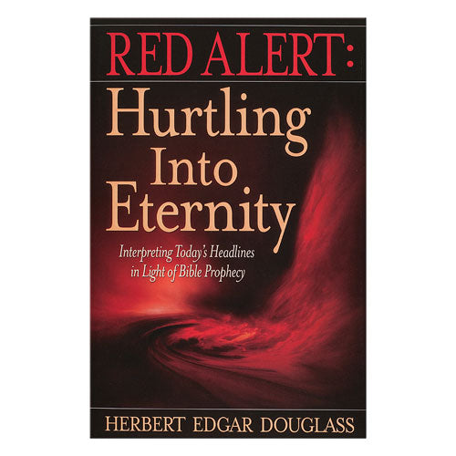 Red Alert: Hurtling Into Eternity by Herbert Douglass