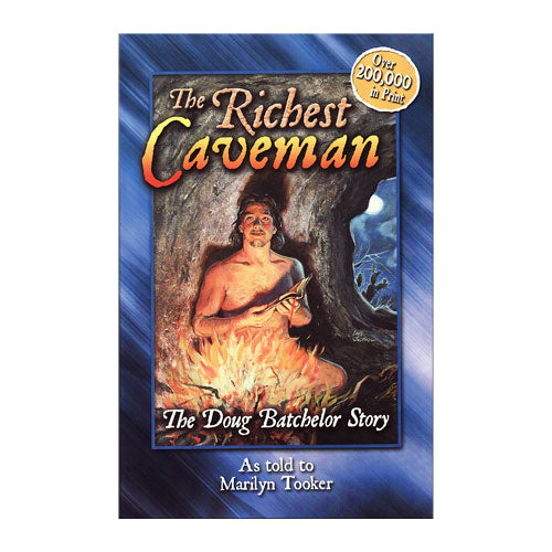 The Richest Caveman by Doug Batchelor