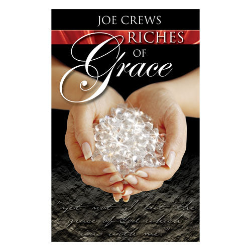 Riches of Grace (PB) by Joe Crews