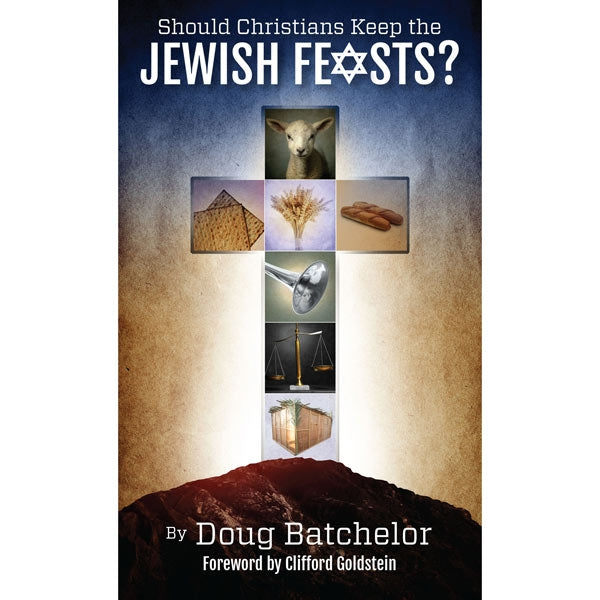 Should Christians Keep the Jewish Feasts