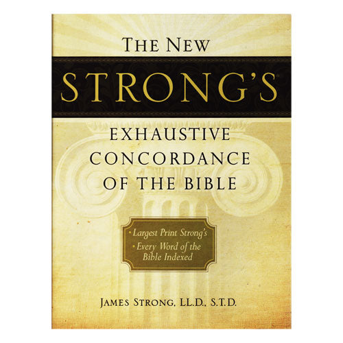Strong's Exhaustive Concordance (Large Print) by James Strong