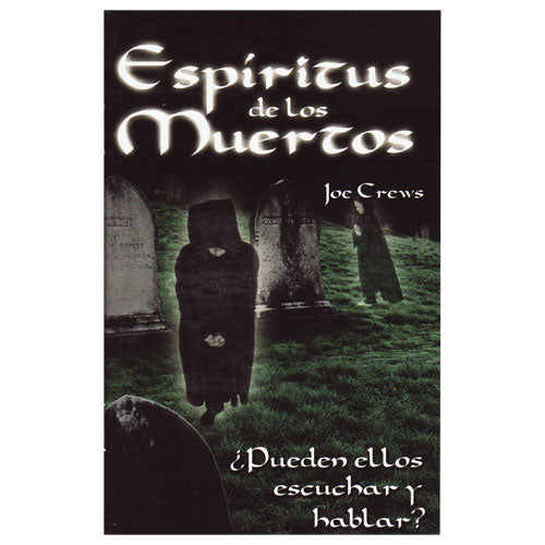 Espiritus de los Muertos (PB) by Joe Crews