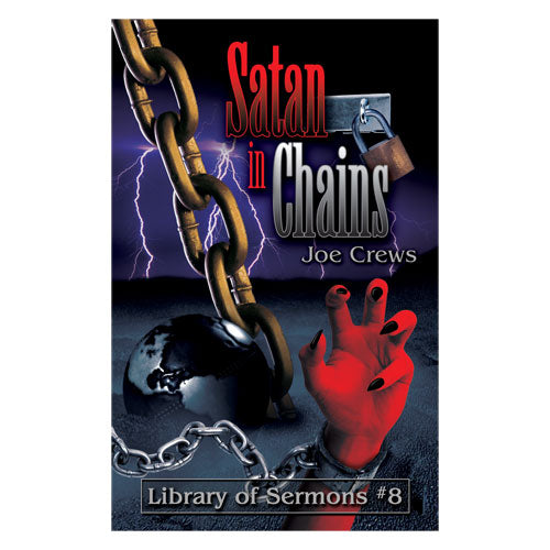 Satan in Chains (PB) by Joe Crews