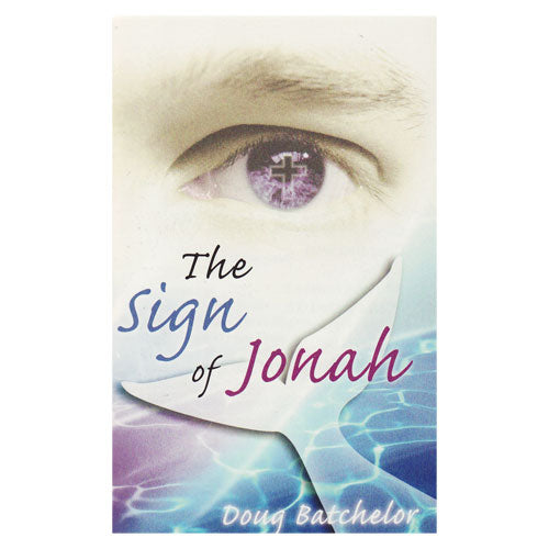 The Sign of Jonah (PB) by Doug Batchelor