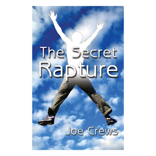 Secret Rapture (PB) by Joe Crews