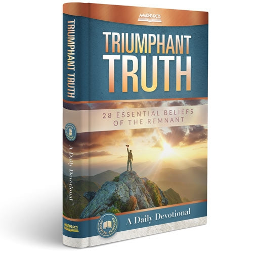 Triumphant Truth: A Daily Devotional (Hardcover) by Amazing Facts