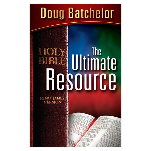 The Ultimate Resource (PB) by Doug Batchelor