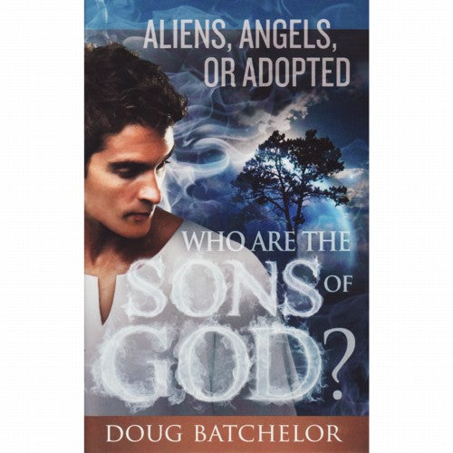 Who Are the Sons of God? (PB) by Doug Batchelor