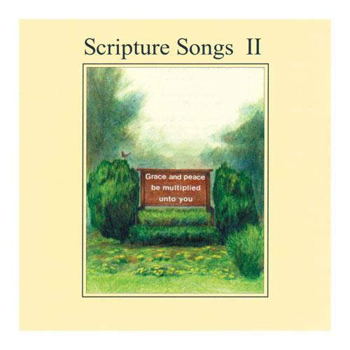 Scripture Songs II by Patti Vaillant