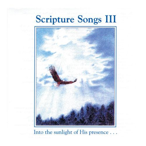 Scripture Songs III by Patti Vaillant