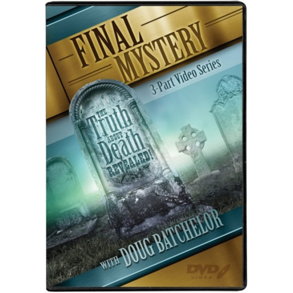 Final Mystery by Doug Batchelor