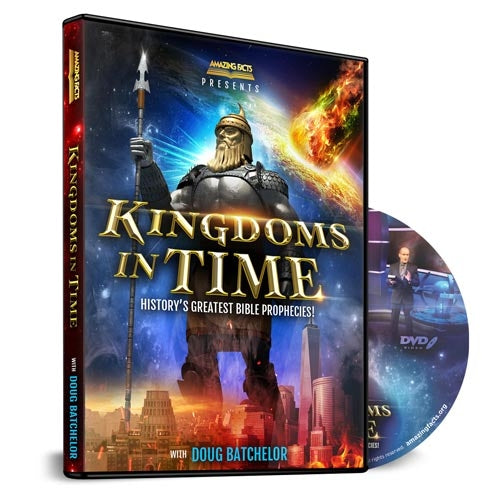 Kingdoms in Time History's Greatest Bible Prophecies DVD by Doug Batchelor