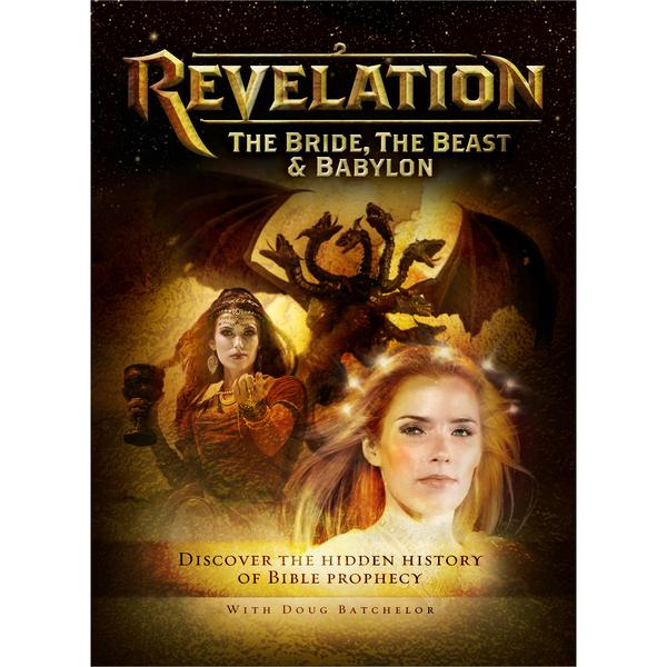 Revelation: The Bride,The Beast & Babylon (Sharing Edition) by Doug Batchelor