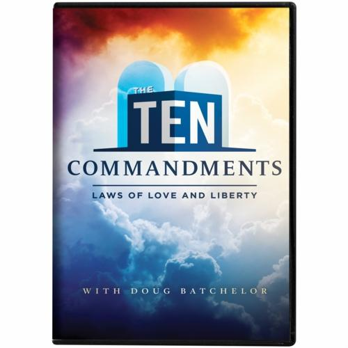 The Ten Commandments: Laws of Love and Liberty by Doug Batchelor