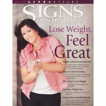 Lose Weight,Feel Great (Signs of the Times) by Pacific Press