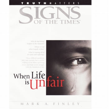 When Life is Unfair (Signs of the Times) by Pacific Press