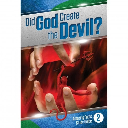 Did God Create the Devil? by Bill May