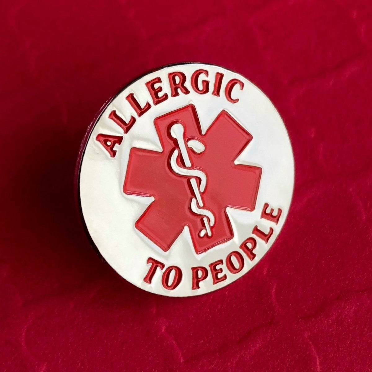 Allergic to People Pin - Rad Girl Creations