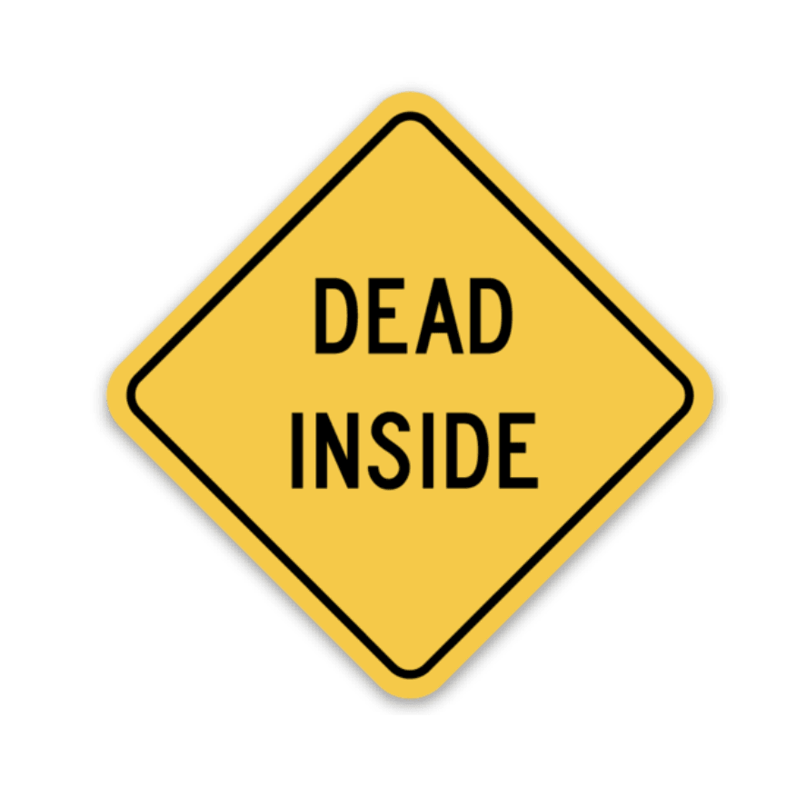 Dead Inside Decal - Rad Girl Creations