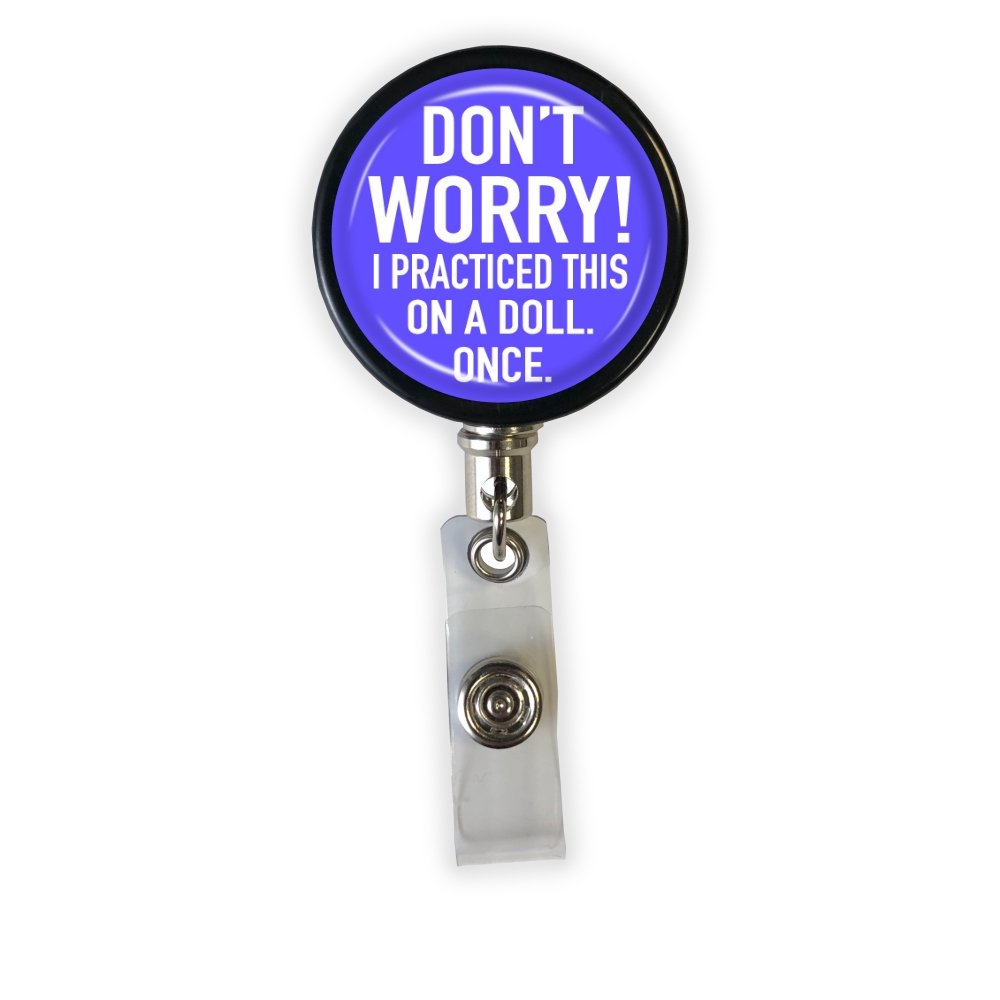 Don't Worry Badge Reel - Rad Girl Creations