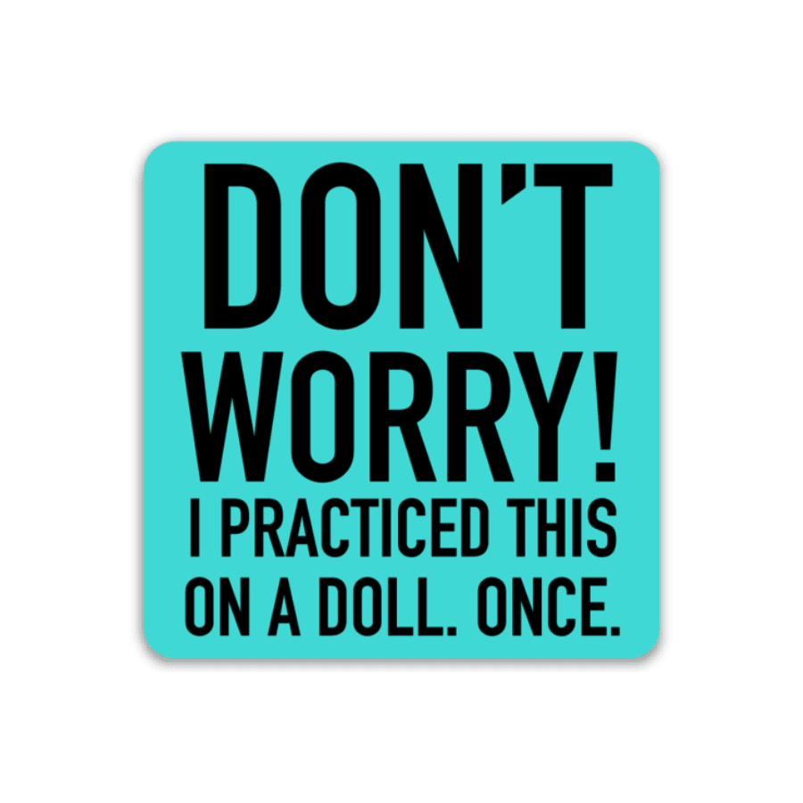Don't Worry Decal - Rad Girl Creations