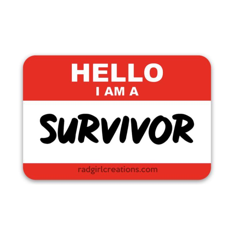 I Am a Survivor Decal - Rad Girl Creations