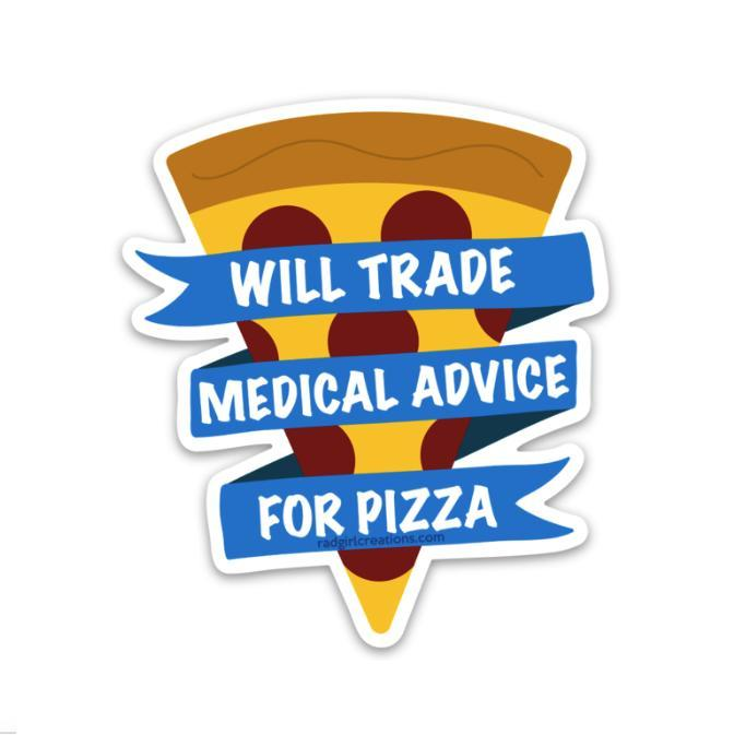 Medical Advice for Pizza Decal - Rad Girl Creations