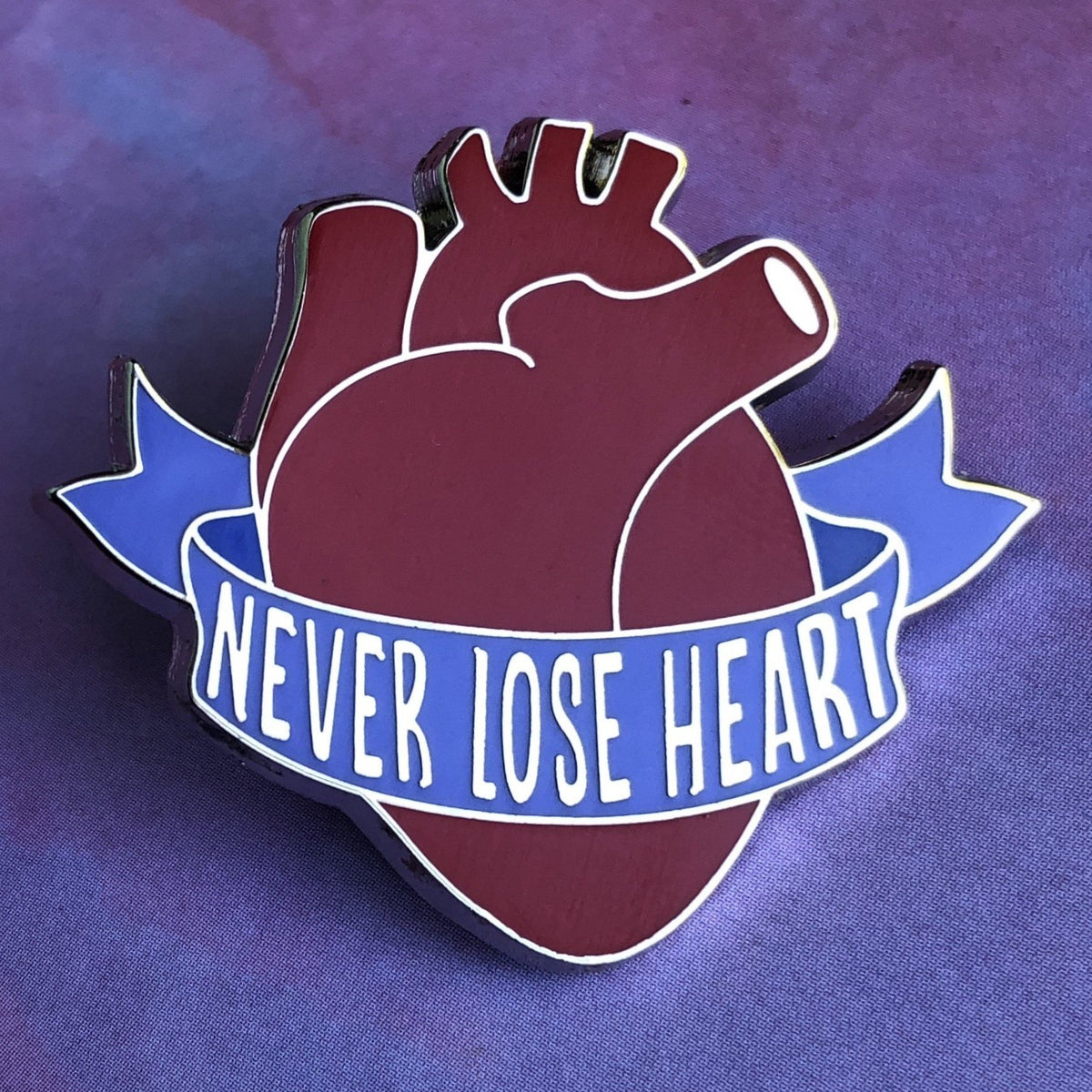 Never Lose Heart Pin - Rad Girl Creations