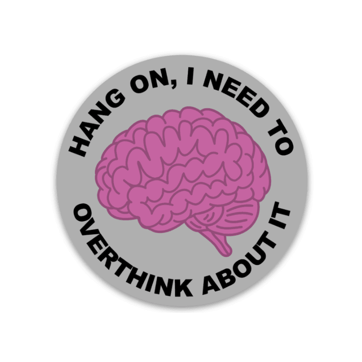 Overthink About It Decal - Rad Girl Creations